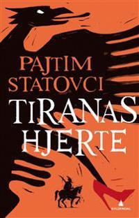 Tiranas hjerte - Pajtim Statovci | Ridgeroadrun.org