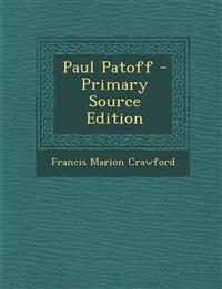Paul Patoff - Primary Source Edition