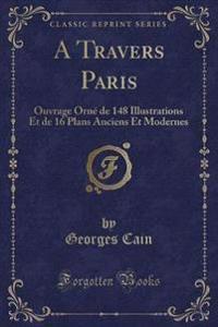 A Travers Paris