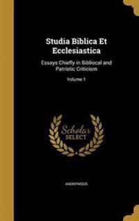 STUDIA BIBLICA ET ECCLESIASTIC