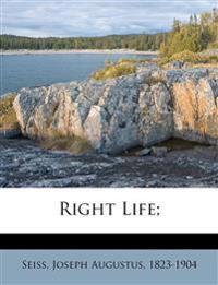 Right Life;