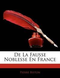de La Fausse Noblesse En France
