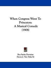 When Congress Went to Princeton