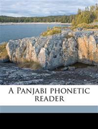 A Panjabi phonetic reader