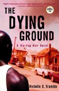 The Dying Ground