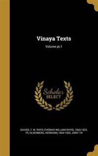 VINAYA TEXTS VOLUME PT1