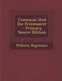Comenius Und Die Freimaurer - Primary Source Edition