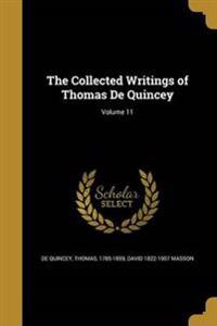 COLL WRITINGS OF THOMAS DE QUI