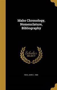 IDAHO CHRONOLOGY NOMENCLATURE