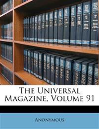 The Universal Magazine, Volume 91