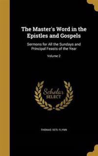 MASTERS WORD IN THE EPISTLES &