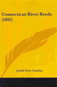 Connecticut River Reeds