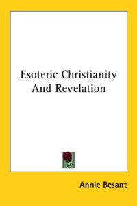 Esoteric Christianity and Revelation