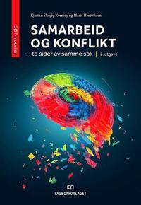 Samarbeid og konflikt - Kjartan Skogly Kversøy, Marit Hartviksen pdf epub