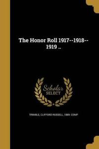 HONOR ROLL 1917--1918--1919