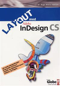 Layout med Adobe InDesign CS