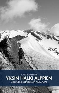 Yksin halki Alppien: GR5: Genevejärveltä Nizzaan