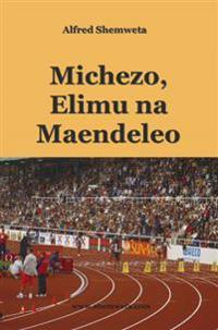 Michezo, Elimu na Maendeleo