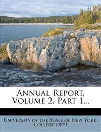 Annual Report, Volume 2, Part 1...