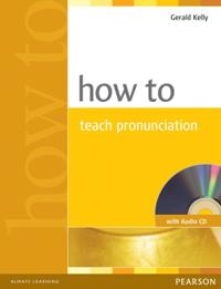 How to Teach Pronunciation