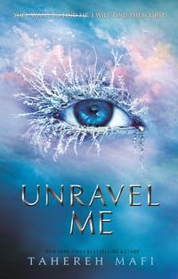 Unravel Me - Tahereh Mafi - böcker (9781405291767)     Bokhandel