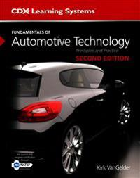 Fundamentals of Automotive Technology + Student Workbook + Tasksheet Manual + Fundamentals of Automotive Technology Online, 2 Year Access