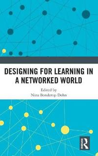 Designing for Learning in a Networked World