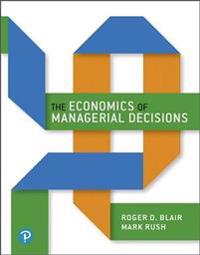 Economics of Managerial Decisions Plus Mylab Economics with Pearson Etext, the -- Access Card Package