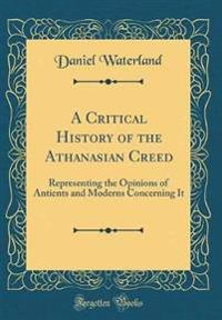 A Critical History of the Athanasian Creed