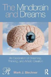 The Mindbrain and Dreams: An Exploration of Dreaming, Thinking, and Artistic Creation