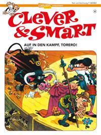 Clever & Smart 4. Auf in den Kampf, Torero!