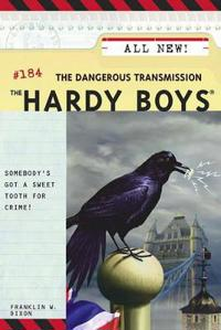 The Hardy Boys #184: The Dangerous Transmission