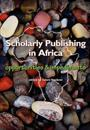 Scholarly Publishing in Africa