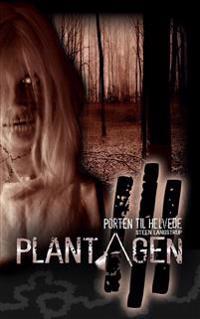 Plantagen-Porten til Helvede