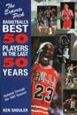 The Experts Pick Basketballs Best 50 Players in the Last 50 Years