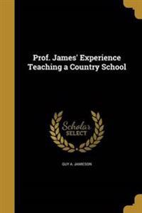 PROF JAMES EXPERIENCE TEACHING