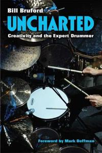 Uncharted: Creativity and the Expert Drummer