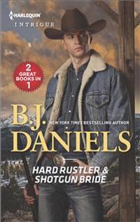 Hard Rustler & Shotgun Bride: An Anthology