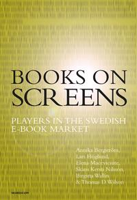 Books on screens : players in the Swedish e-book market