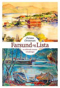 Farsund og Lista - Christen Christensen pdf epub