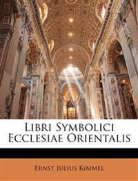Libri Symbolici Ecclesiae Orientalis