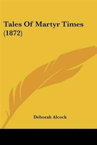 Tales of Martyr Times