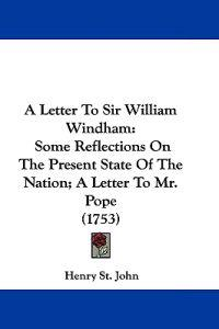 A Letter to Sir William Windham