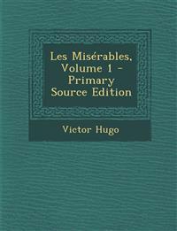 Les Misérables, Volume 1