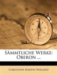 Sämmtliche Werke: Oberon ...