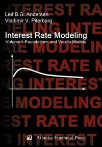 Interest Rate Modeling. Volume 1