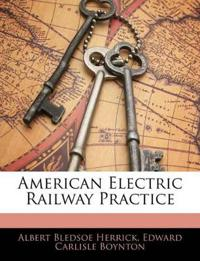 American Electric Railway Practice
