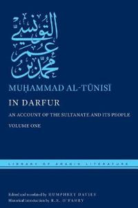 In Darfur: An Account of the Sultanate and Its People, Volume One