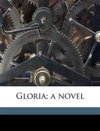 Gloria; a novel