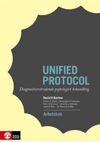 Unified protocol Arbetsbok: Diagnosöverskridande psykologisk behandling